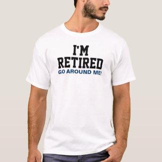 Camiseta Eu sou aposentado circundo-me