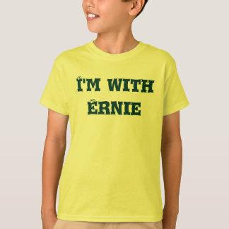 """Camiseta Eu sou com o Ernie do """"mim estou com…"""" coleção!"""