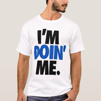 Camiseta Eu sou Doin mim. por: Trenz Unltd.