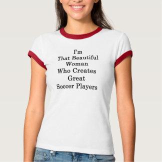 Camiseta Eu sou essa mulher bonita que cria o grande