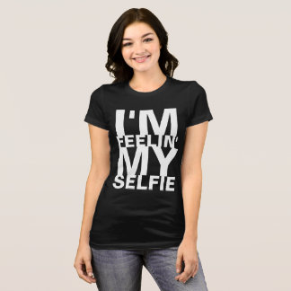 Camiseta Eu sou Feelin meu Selfie