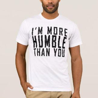 Camiseta Eu sou mais humilde do que você