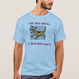 Camiseta Eu sou muito estranho…, mas eu penso que é