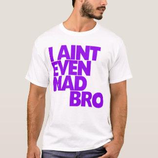 Camiseta Eu sou nem sequer Bro louco