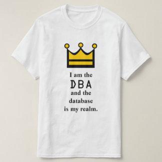 Camiseta Eu sou o DBA e a base de dados é meu reino