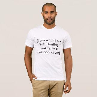 Camiseta Eu sou o que eu sou naufrágio de flutuação de Yah