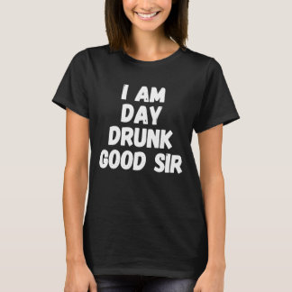 Camiseta Eu sou senhor bêbedo do dia bom