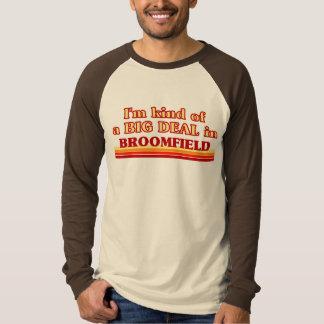 Camiseta Eu sou tipo de uma GRANDE COISA em Broomfield