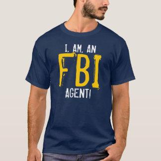 CAMISETA EU, SOU, UM AGENTE DO FBI!
