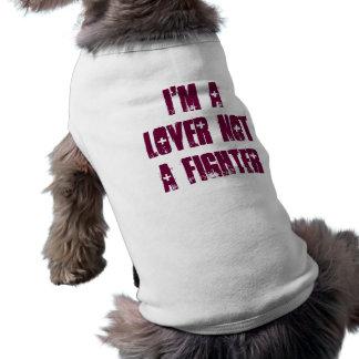 Camiseta Eu sou um amante não um lutador