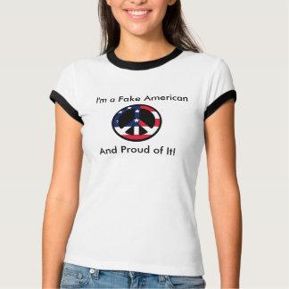 Camiseta Eu sou um americano falsificado, e orgulhoso dele!