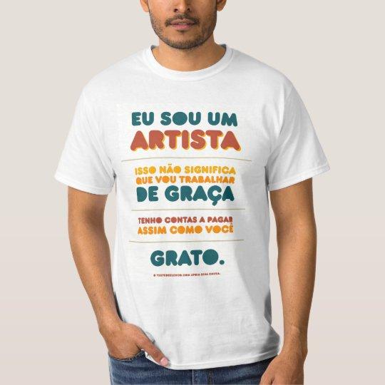 Camiseta Eu sou um ARTISTA
