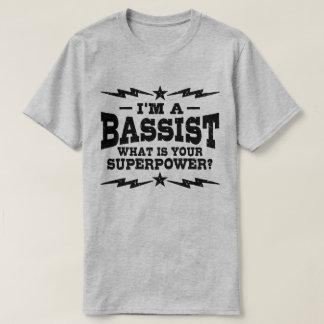 Camiseta Eu sou um baixista o que é sua superpotência