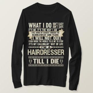 Camiseta Eu sou um CABELEIREIRO. T-shirt do presente