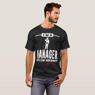 Camiseta Eu sou UM GERENTE O QUE É SUA SUPERPOTÊNCIA