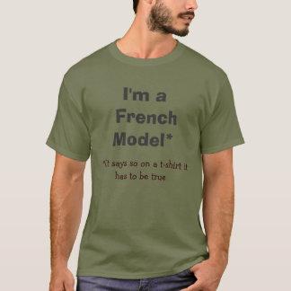 Camiseta Eu sou um *If que francês de Model* diz assim em