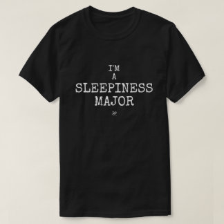 Camiseta Eu sou um major do sleepiness