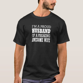 Camiseta Eu sou um marido orgulhoso de uma esposa Freaking