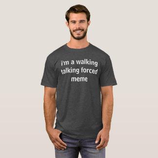 Camiseta eu sou um meme forçado de fala de passeio