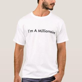 Camiseta Eu sou um milionário