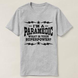 Camiseta Eu sou um paramédico o que é sua superpotência