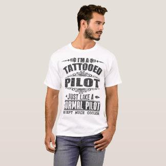 Camiseta Eu sou UM PILOTO TATTOOED APENAS COMO UM PILOTO