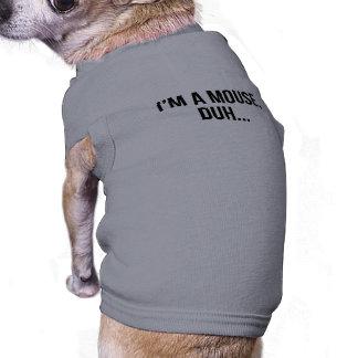 Camiseta Eu sou um rato, Duh…