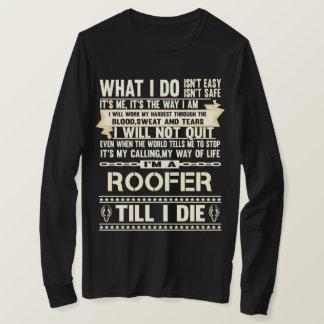 Camiseta Eu sou um ROOFER. T-shirt do presente