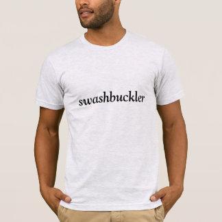 Camiseta Eu sou um swashbuckler