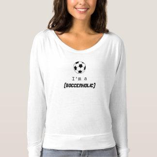 Camiseta Eu sou um t-shirt de Soccerholic para mulheres