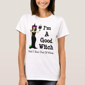 Camiseta Eu sou uma boa bruxa até que eu funcione fora do
