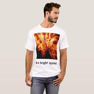 Camiseta Eu sou uma faísca brilhante! T-Camisa