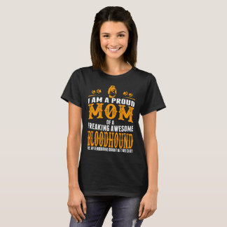 Camiseta Eu sou uma mamã orgulhosa de um Bloodhound