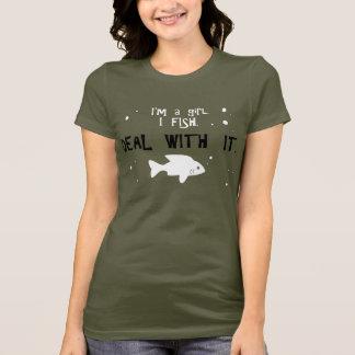 Camiseta Eu sou uma menina. Eu pesco. Negócio com ele