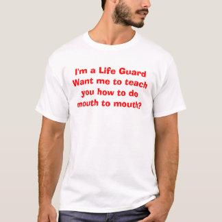 Camiseta Eu sou uma vida GuardWant mim para ensinar-lhe