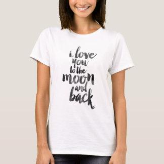Camiseta Eu te amo à lua e à parte traseira