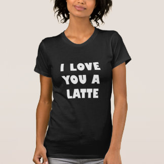 Camiseta Eu te amo um Latte