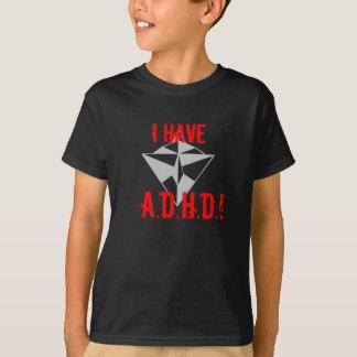 Camiseta EU TENHO, A.D.H.D.! Preto do t-shirt