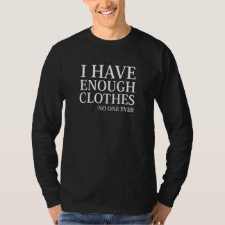 Camiseta Eu tenho bastante roupa