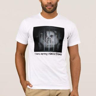 Camiseta Eu tenho CONVICÇÕES fortes! T-shirt