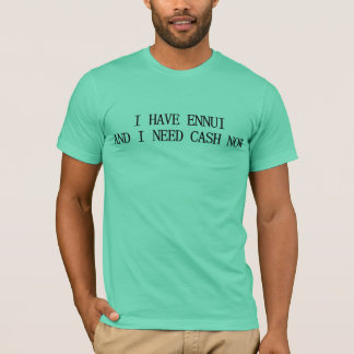 Camiseta Eu tenho o T do enfado