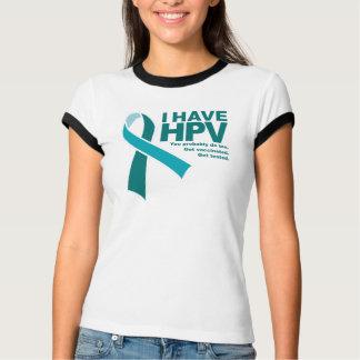 Camiseta Eu tenho o t-shirt de HPV