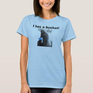 Camiseta Eu tenho um balde!!