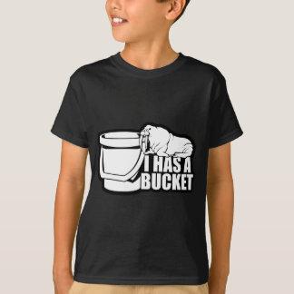 Camiseta Eu tenho um balde
