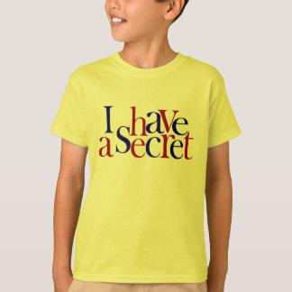 Camiseta Eu tenho um segredo