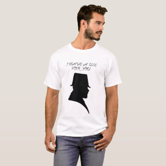 Camiseta Eu tenho um uso para você