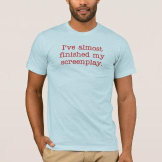 Camiseta Eu terminei quase meu screenplay.