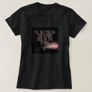Camiseta Eu vê-lo-ei nos outros lados das estrelas