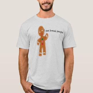 Camiseta Eu ver pessoas do pão