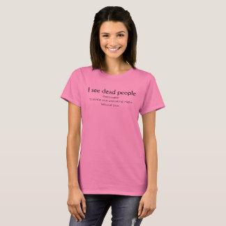 Camiseta Eu ver pessoas inoperantes do T
